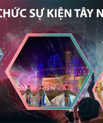 Công ty tổ chức sự kiện chuyên nghiệp tại Tây Ninh